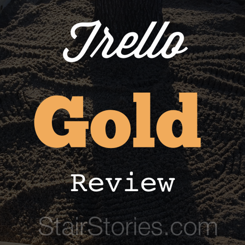 Trello Gold Review | StairStories.com
